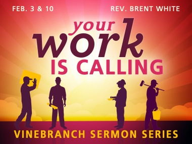 Your Work is Calling_VB_SermonSeries_2-3-13